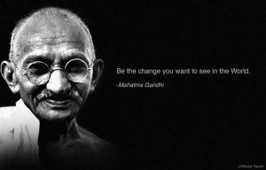 A quote by Mahatma Ghandi.